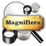 Magnifiers and Loupes