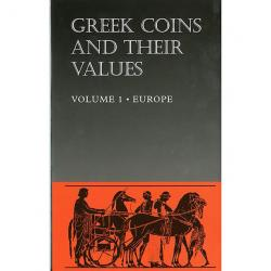 Greek Coins and Their Values -- Volume 1 - Europe