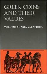 Greek Coins and Their Values -- Volume 2 - Asia and Africa
