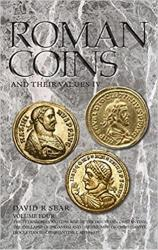 Roman Coins and Their Values, Volume IV: The Tetrarchies and the Rise of the House of Constantine; The Collapse of Paganism and the Triumph of Christianity, Diocletian to Constantine I, AD 284-337