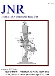 DOWNLOAD: Journal of Numismatic Research -- Issue 1 -- Autumn 2012 (Smith and Janvier Patents)