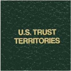 Scott National Series Green Binder Label: US Trust Territories
